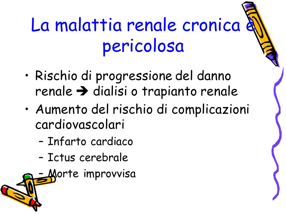 La malattia renale cronica è pericolosa