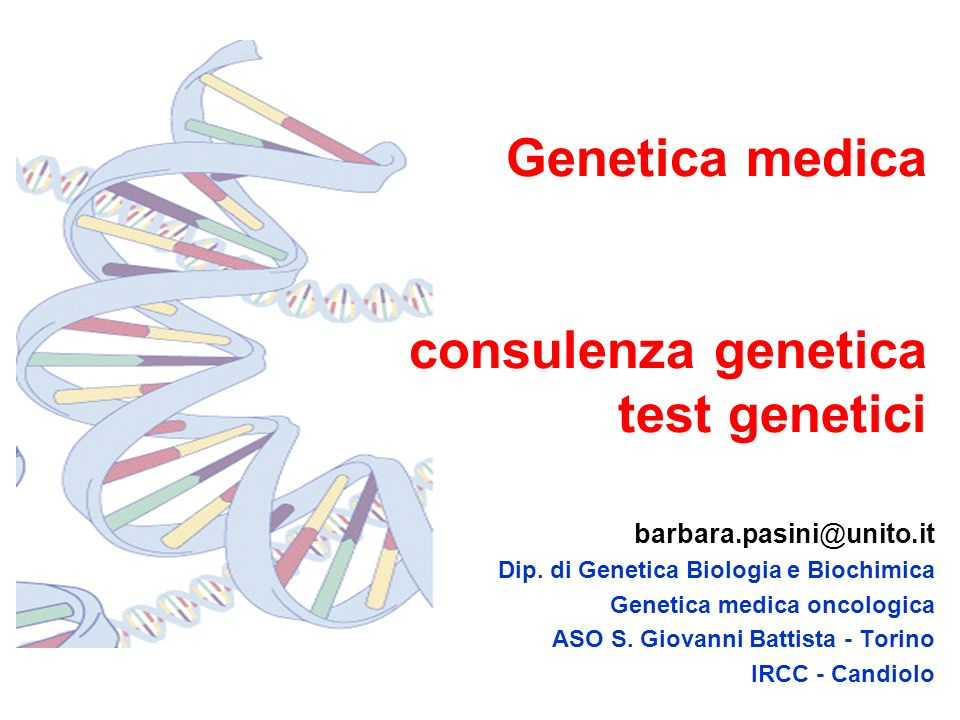 Genetica medica consulenza genetica test genetici