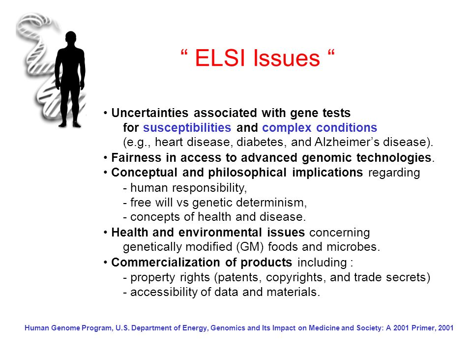 ELSI Issues • Uncertainties associated with gene tests