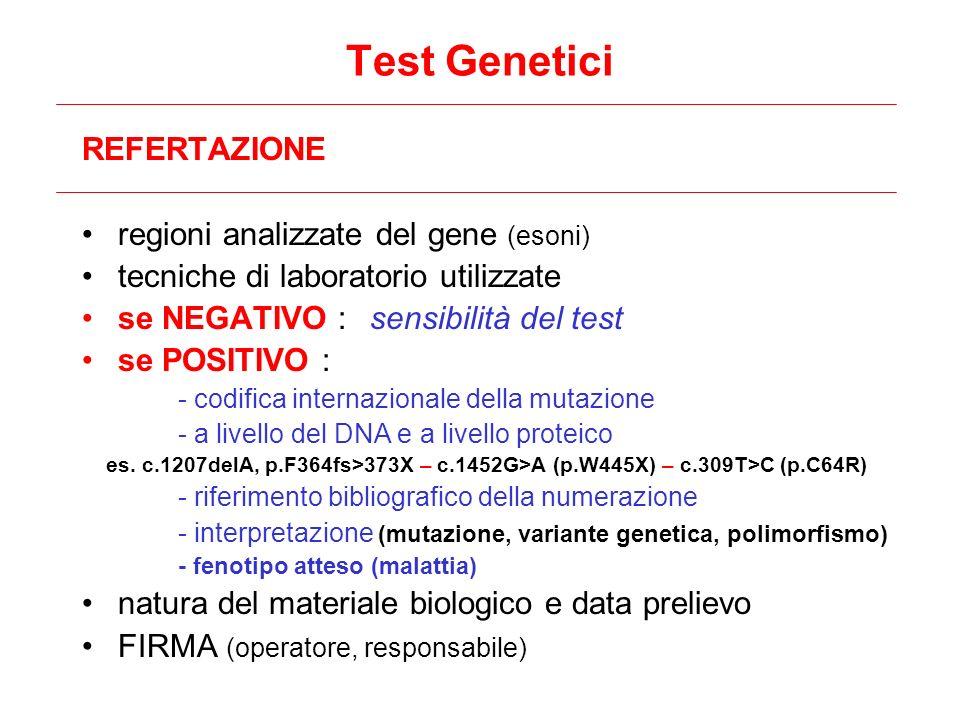 Test Genetici REFERTAZIONE regioni analizzate del gene (esoni)