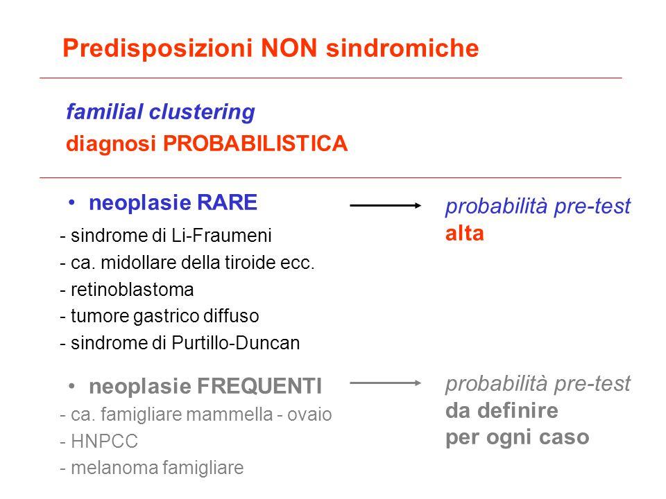Predisposizioni NON sindromiche
