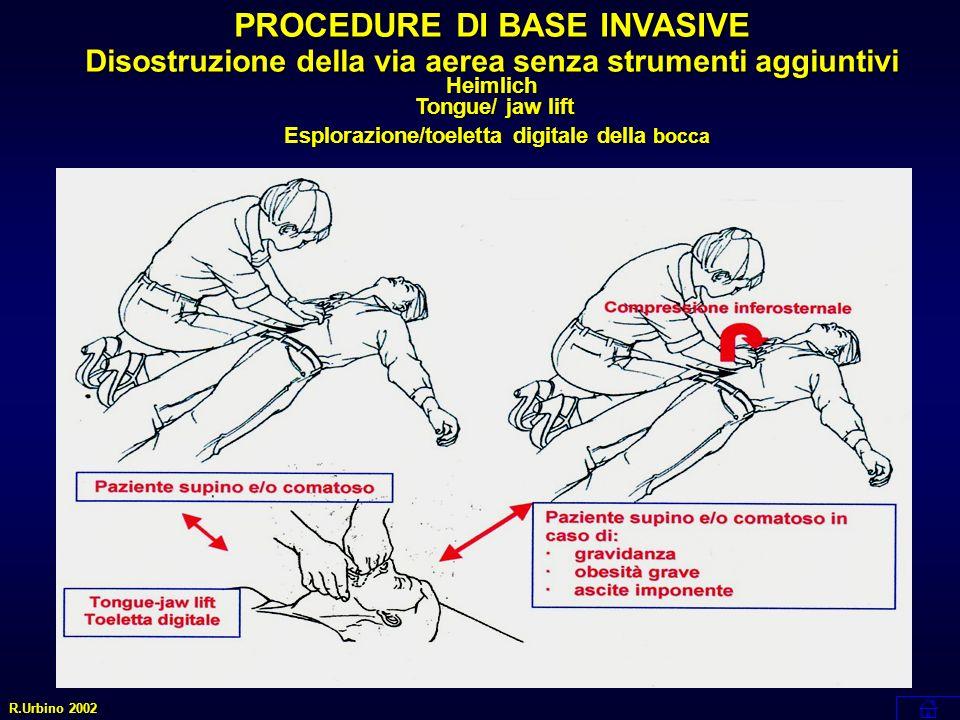PROCEDURE DI BASE INVASIVE Heimlich Tongue/ jaw lift