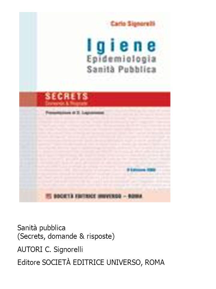 Sanità pubblica (Secrets, domande & risposte)