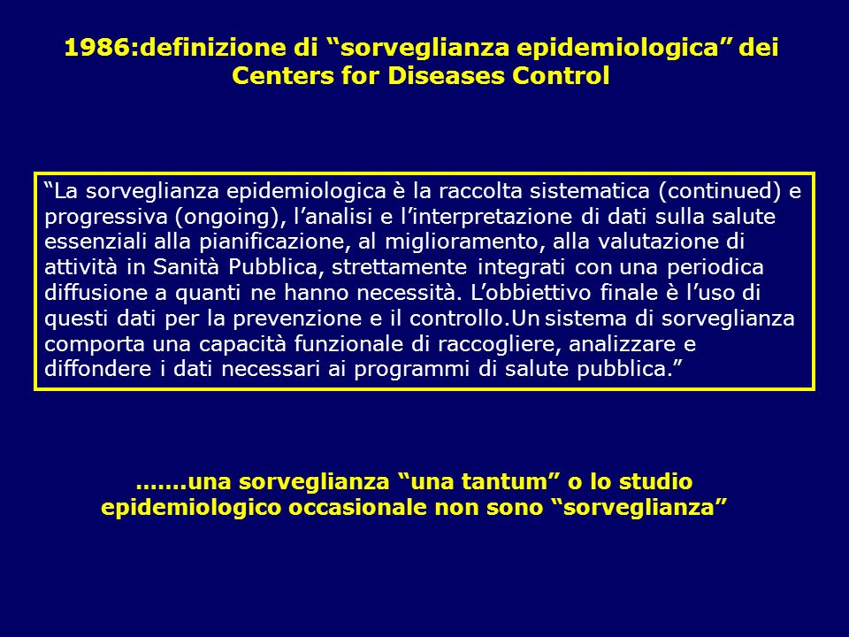1986:definizione di sorveglianza epidemiologica dei Centers for Diseases Control