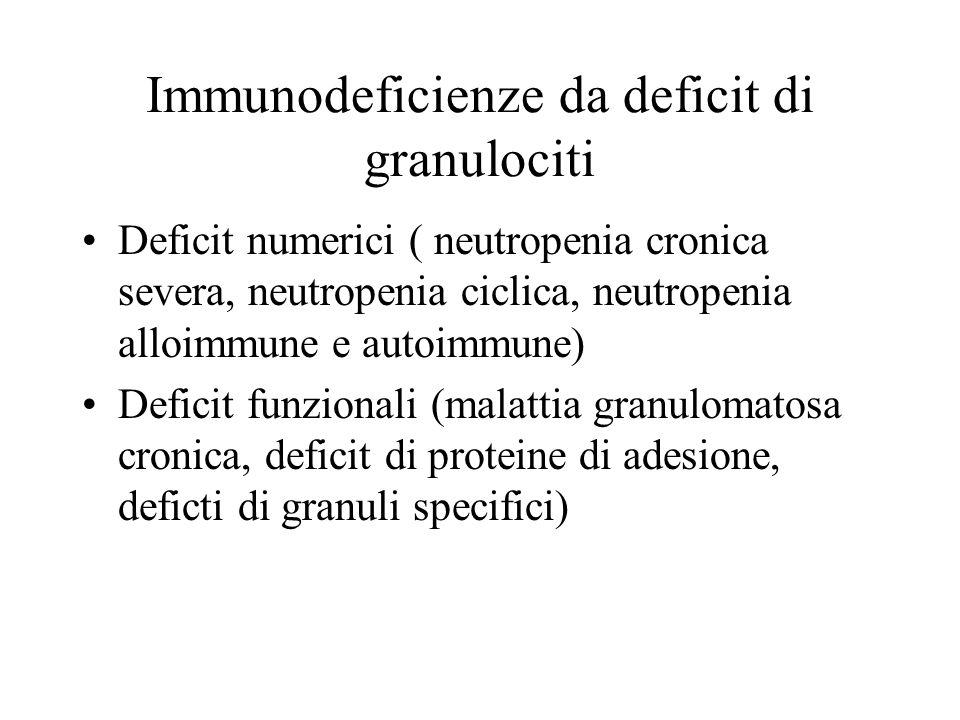 Immunodeficienze da deficit di granulociti