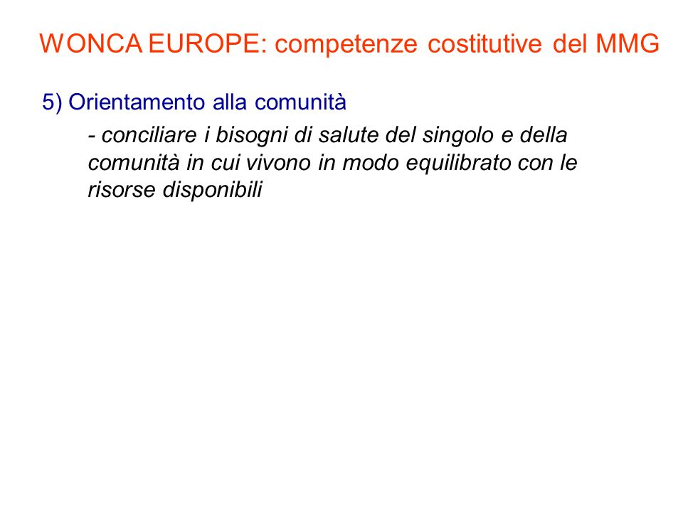 WONCA EUROPE: competenze costitutive del MMG