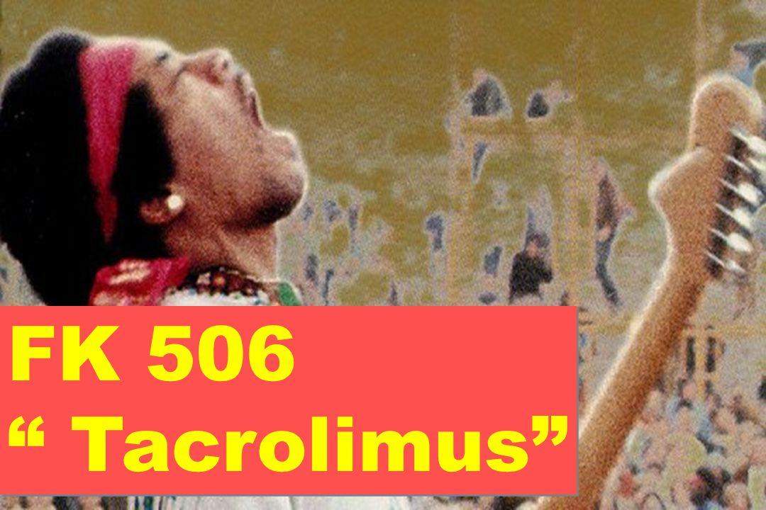 FK 506 Tacrolimus