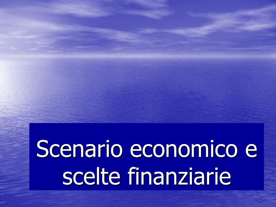 Scenario economico e scelte finanziarie