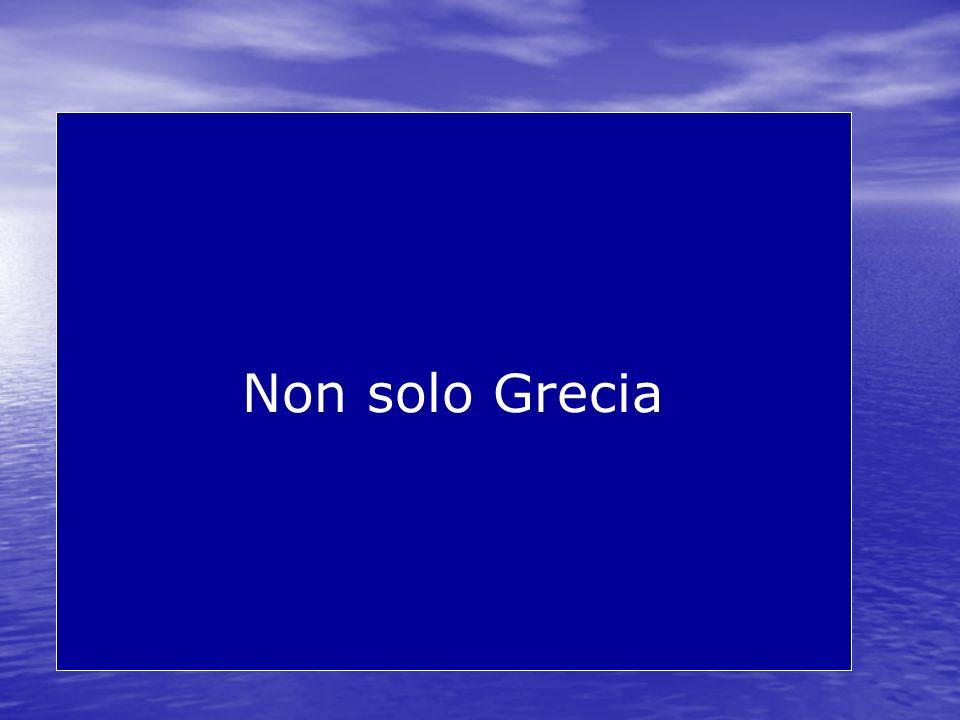 Non solo Grecia