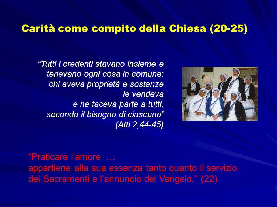 Carità come compito della Chiesa (20-25)