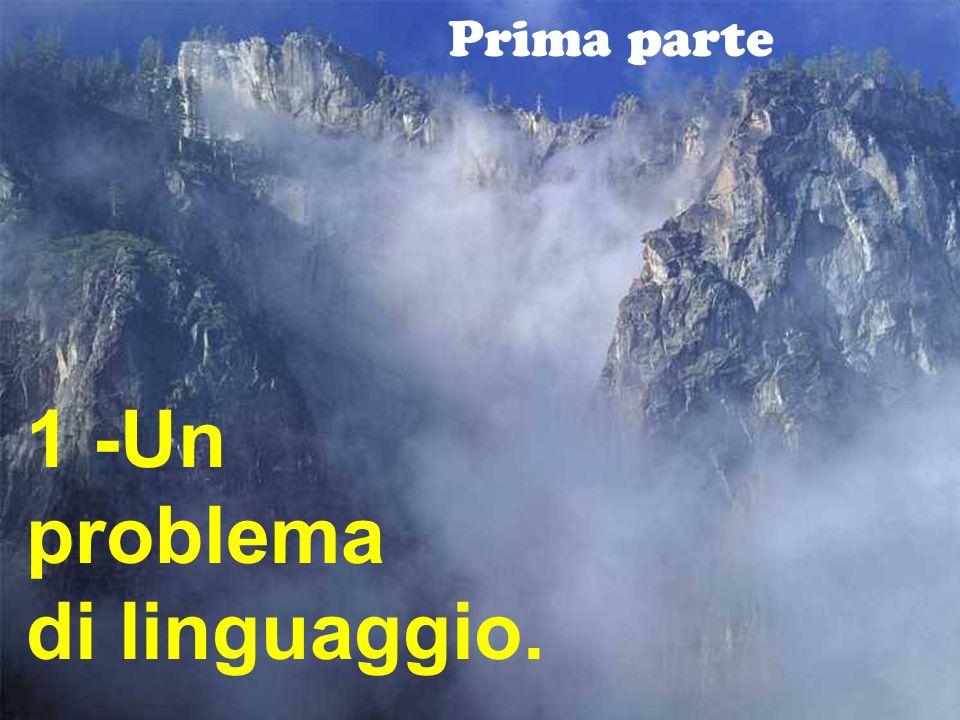 1 -Un problema di linguaggio.