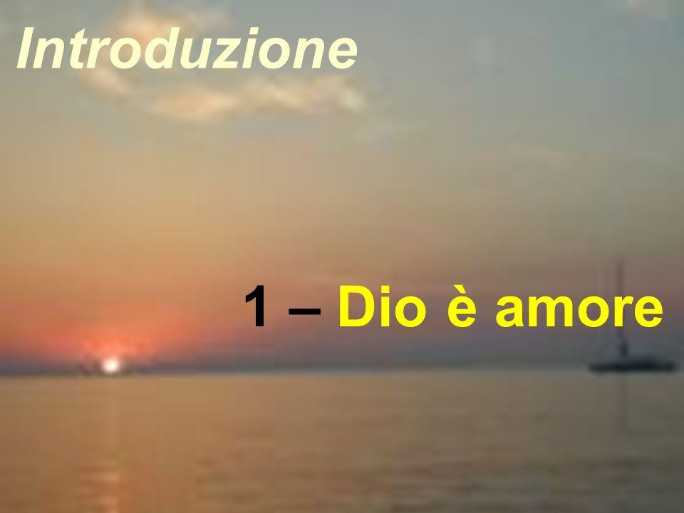Introduzione 1 – Dio è amore