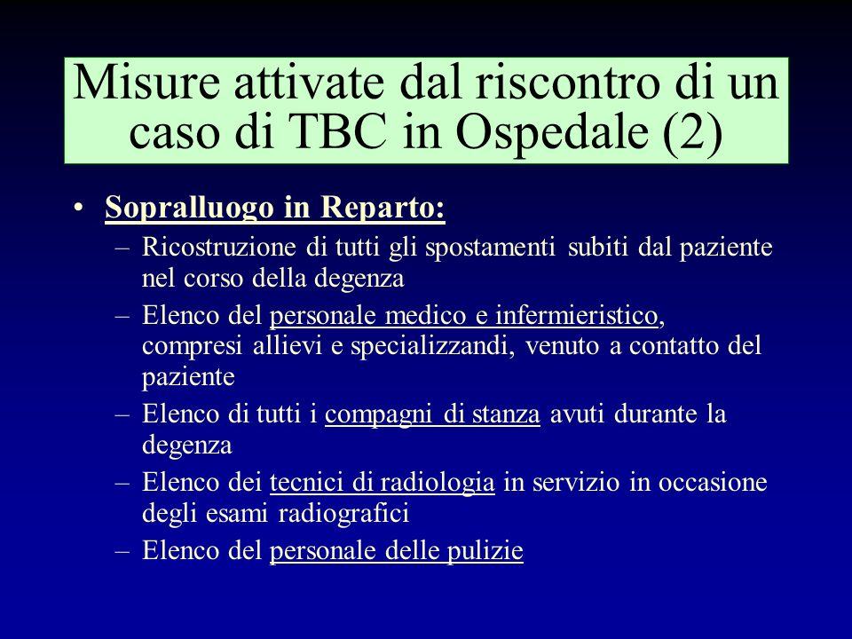 Misure attivate dal riscontro di un caso di TBC in Ospedale (2)
