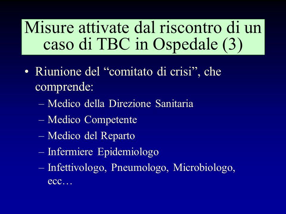 Misure attivate dal riscontro di un caso di TBC in Ospedale (3)