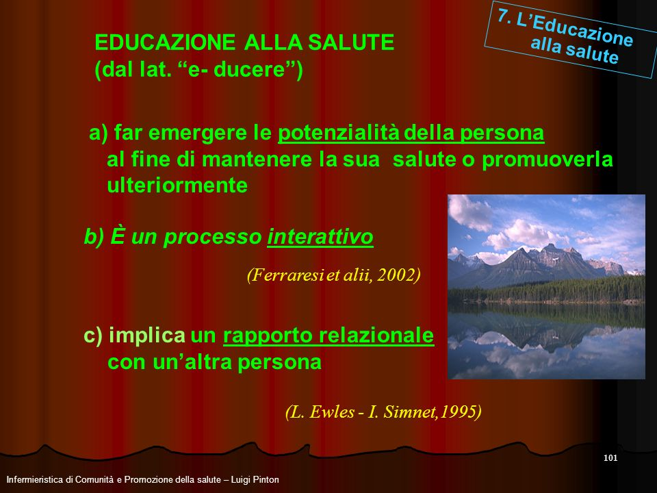 EDUCAZIONE ALLA SALUTE (dal lat. e- ducere )