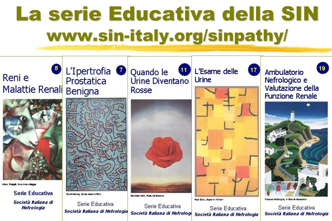 La serie Educativa della SIN www.sin-italy.org/sinpathy/