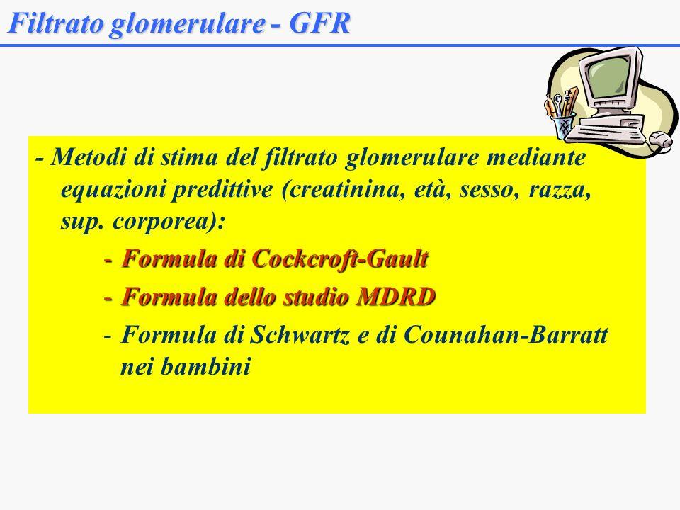 Filtrato glomerulare - GFR