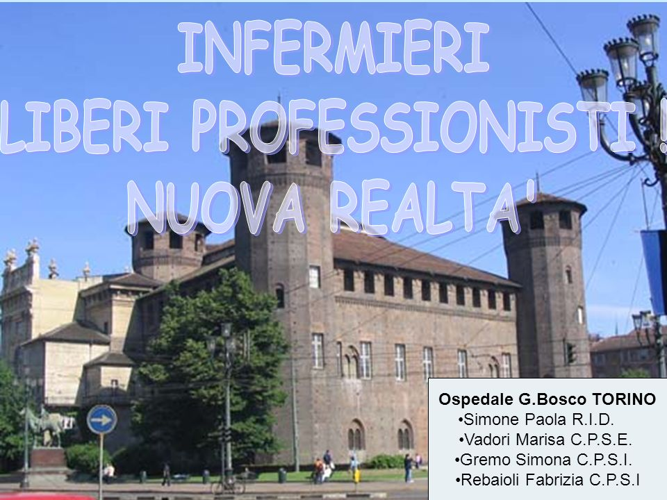 LIBERI PROFESSIONISTI ! Ospedale G.Bosco TORINO