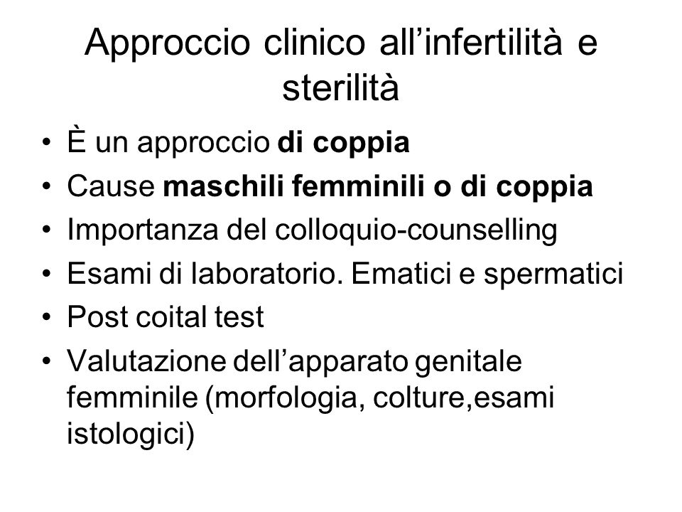 Approccio clinico all'infertilità e sterilità