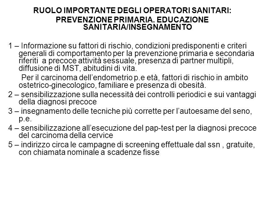 RUOLO IMPORTANTE DEGLI OPERATORI SANITARI: