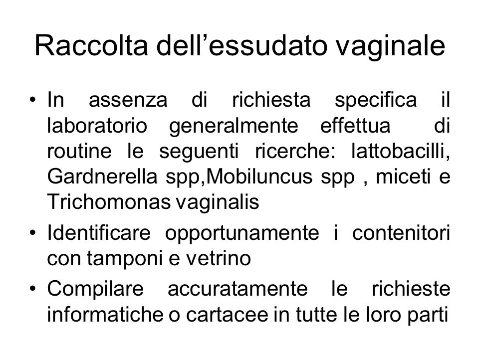Raccolta dell'essudato vaginale