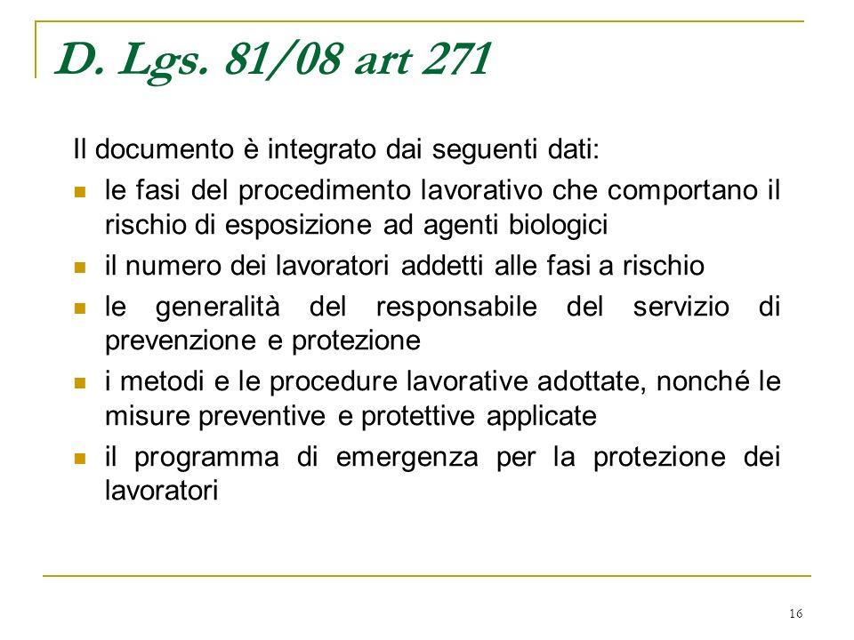 D. Lgs. 81/08 art 271 Il documento è integrato dai seguenti dati: