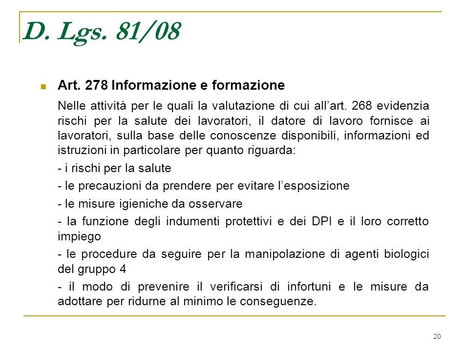 D. Lgs. 81/08 Art. 278 Informazione e formazione