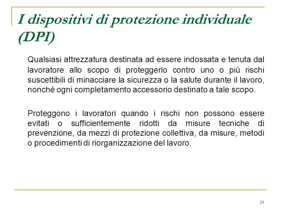 I dispositivi di protezione individuale (DPI)
