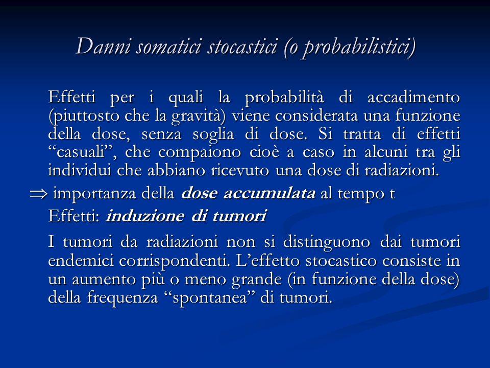 Danni somatici stocastici (o probabilistici)