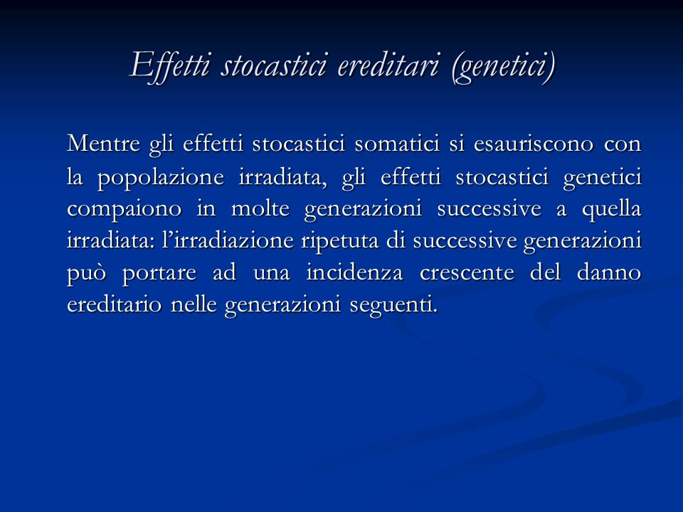 Effetti stocastici ereditari (genetici)