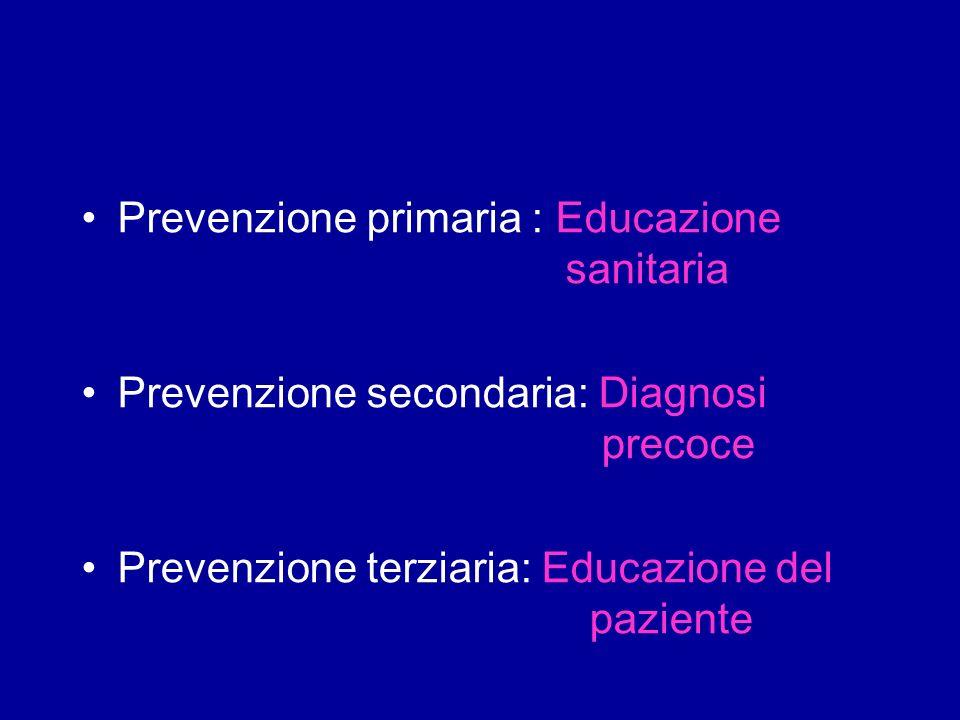 Prevenzione primaria : Educazione sanitaria