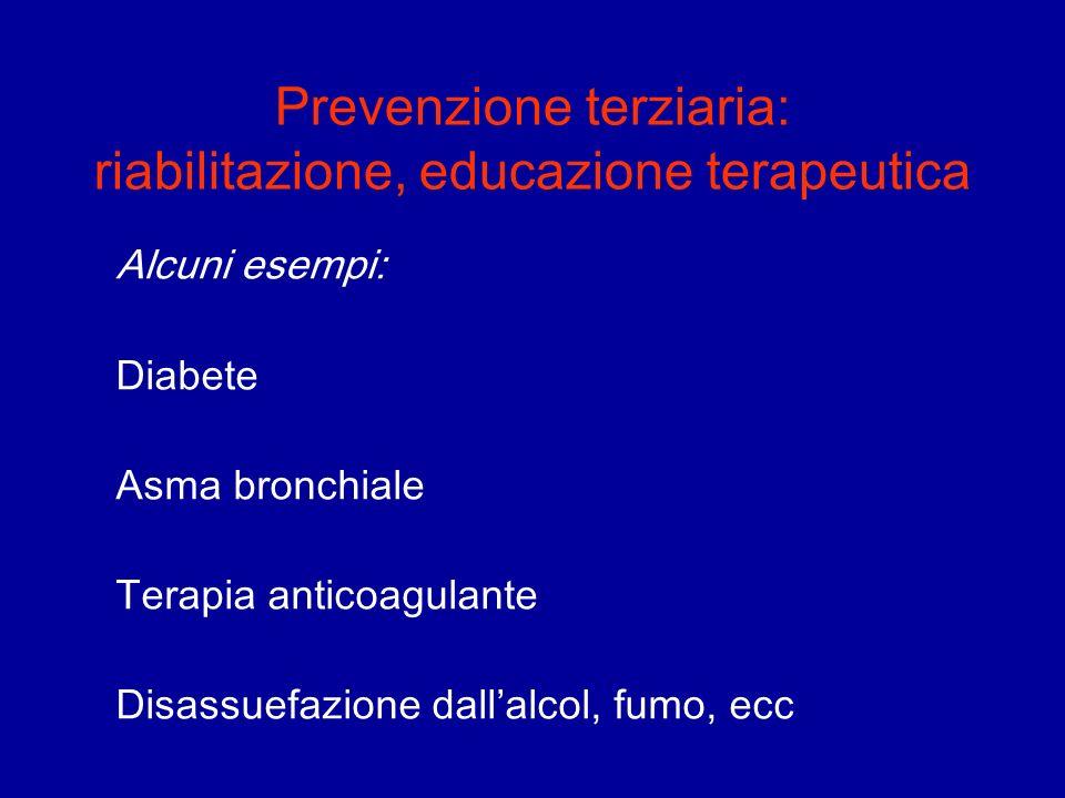 Prevenzione terziaria: riabilitazione, educazione terapeutica