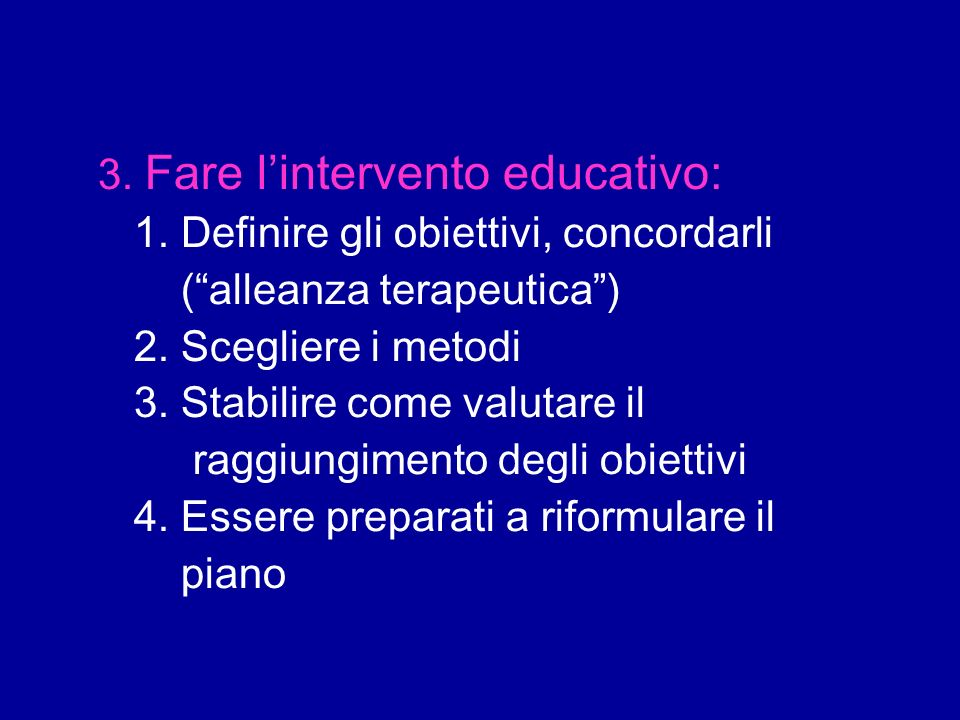 3. Fare l'intervento educativo: