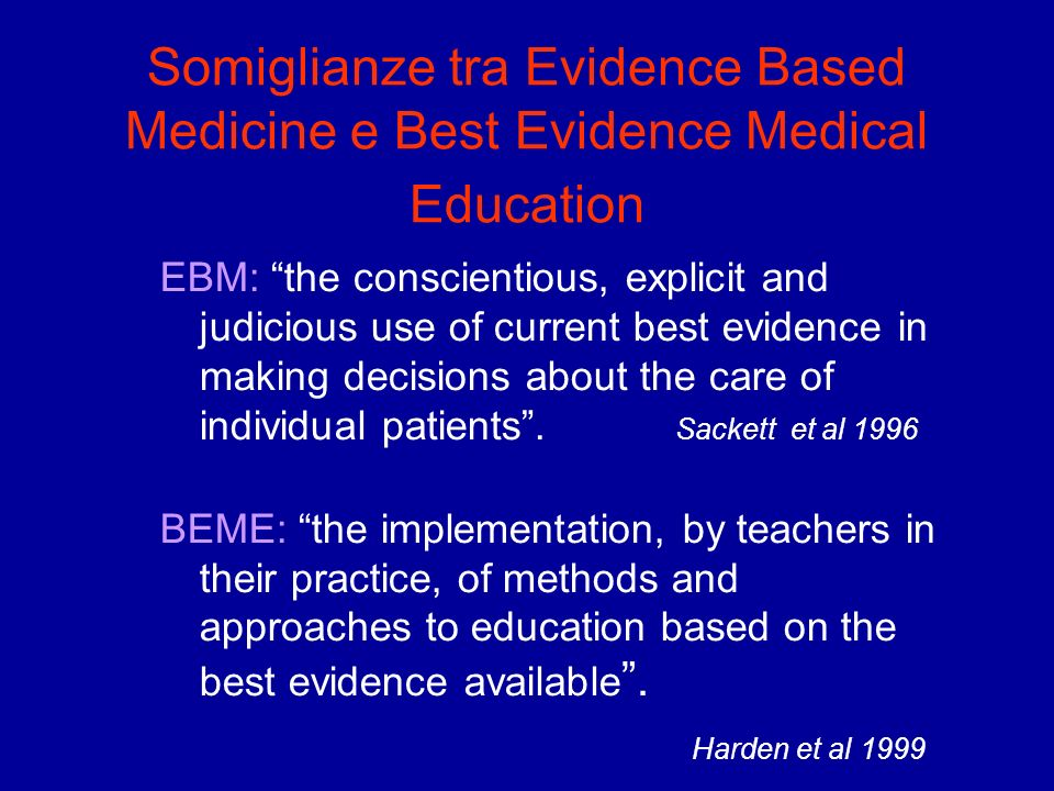 Somiglianze tra Evidence Based Medicine e Best Evidence Medical Education