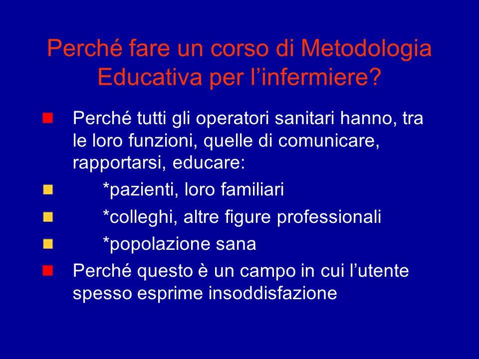 Perché fare un corso di Metodologia Educativa per l'infermiere