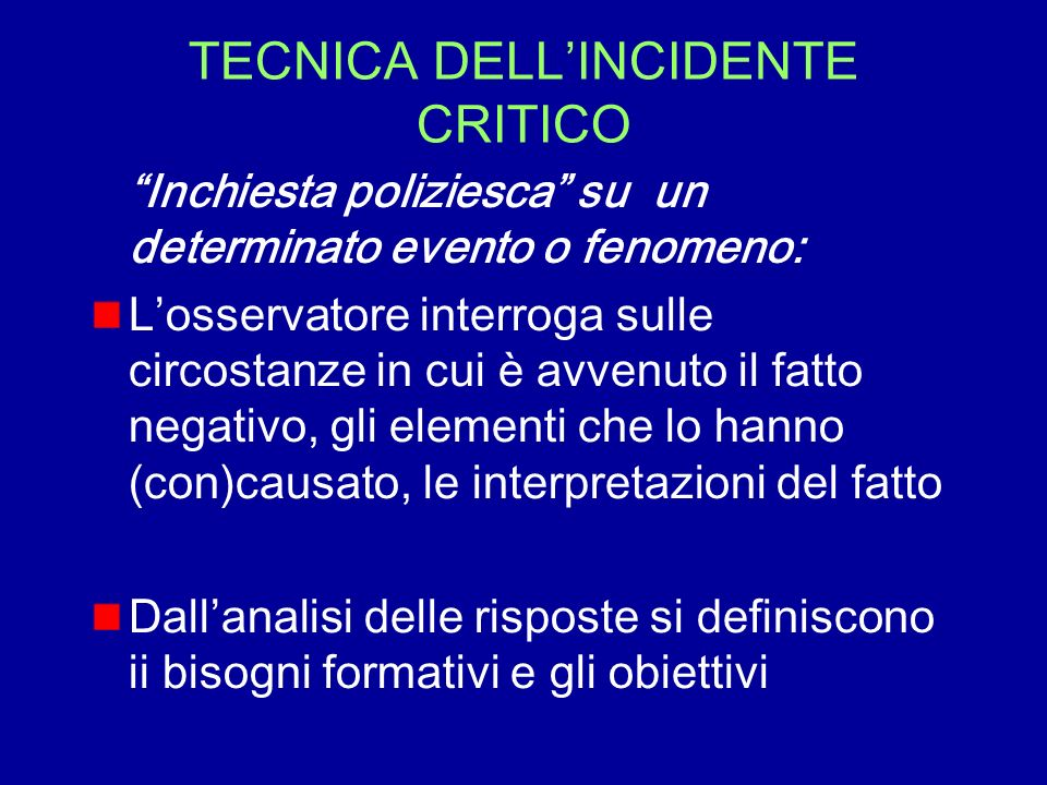 TECNICA DELL'INCIDENTE CRITICO