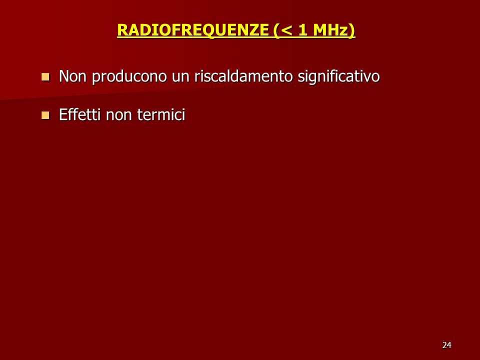 RADIOFREQUENZE (< 1 MHz)