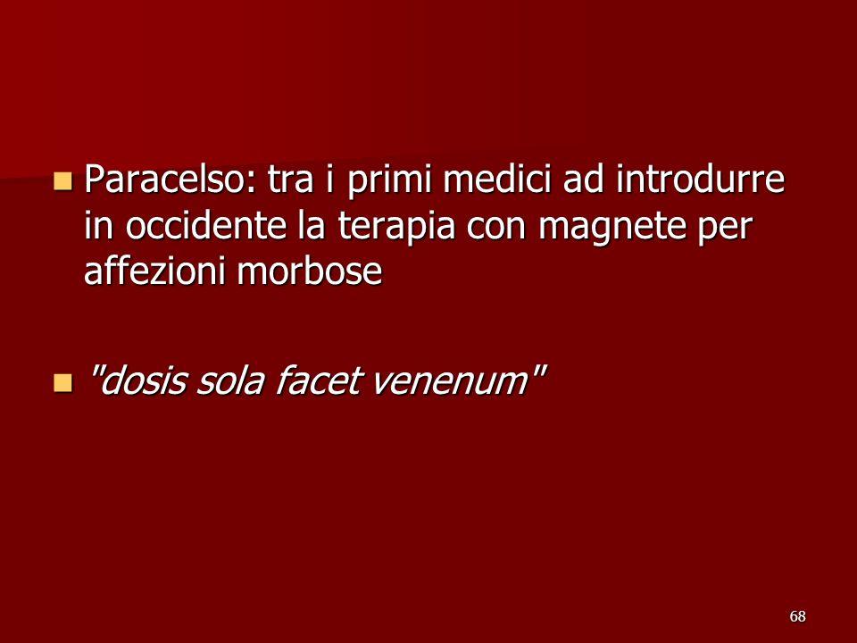 Paracelso: tra i primi medici ad introdurre in occidente la terapia con magnete per affezioni morbose