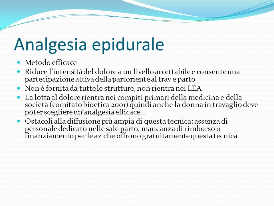 Analgesia epidurale Metodo efficace