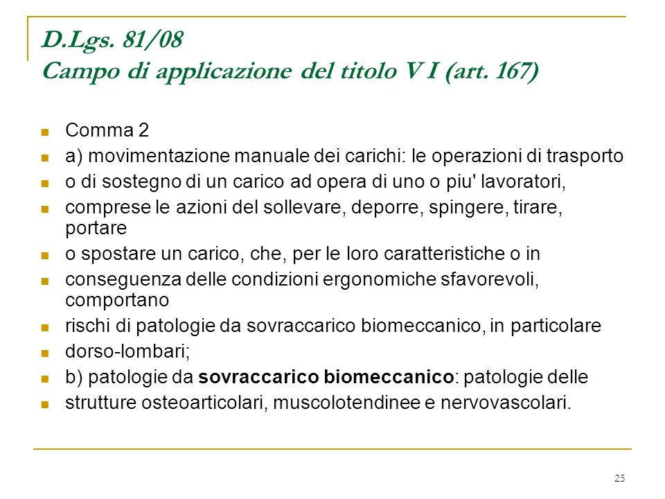 D.Lgs. 81/08 Campo di applicazione del titolo V I (art. 167)
