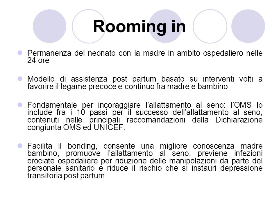 Rooming in Permanenza del neonato con la madre in ambito ospedaliero nelle 24 ore.