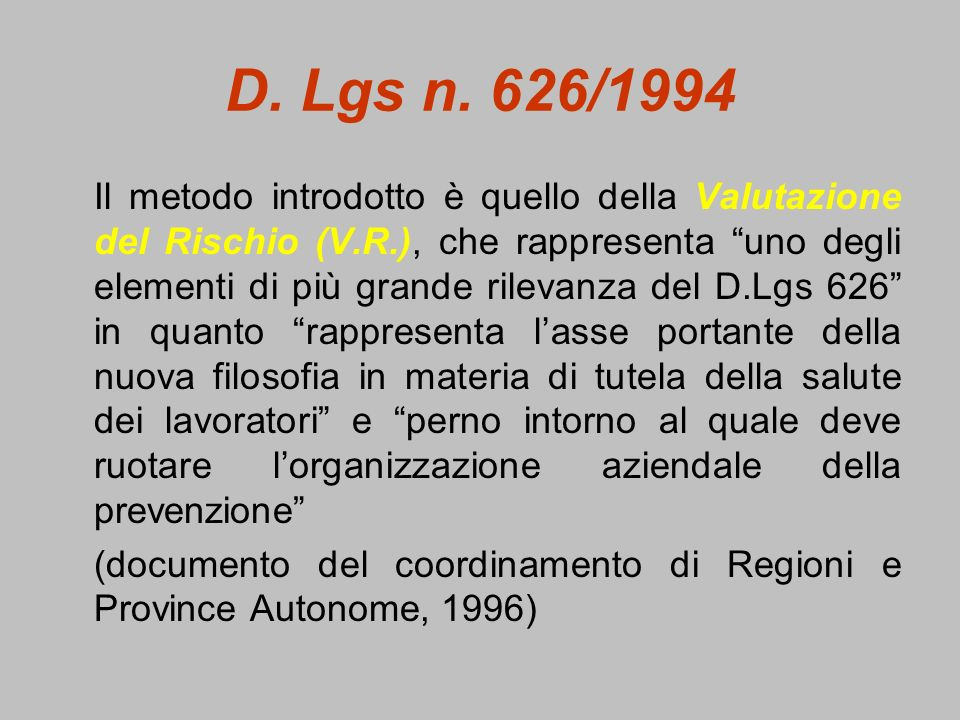 D. Lgs n. 626/1994