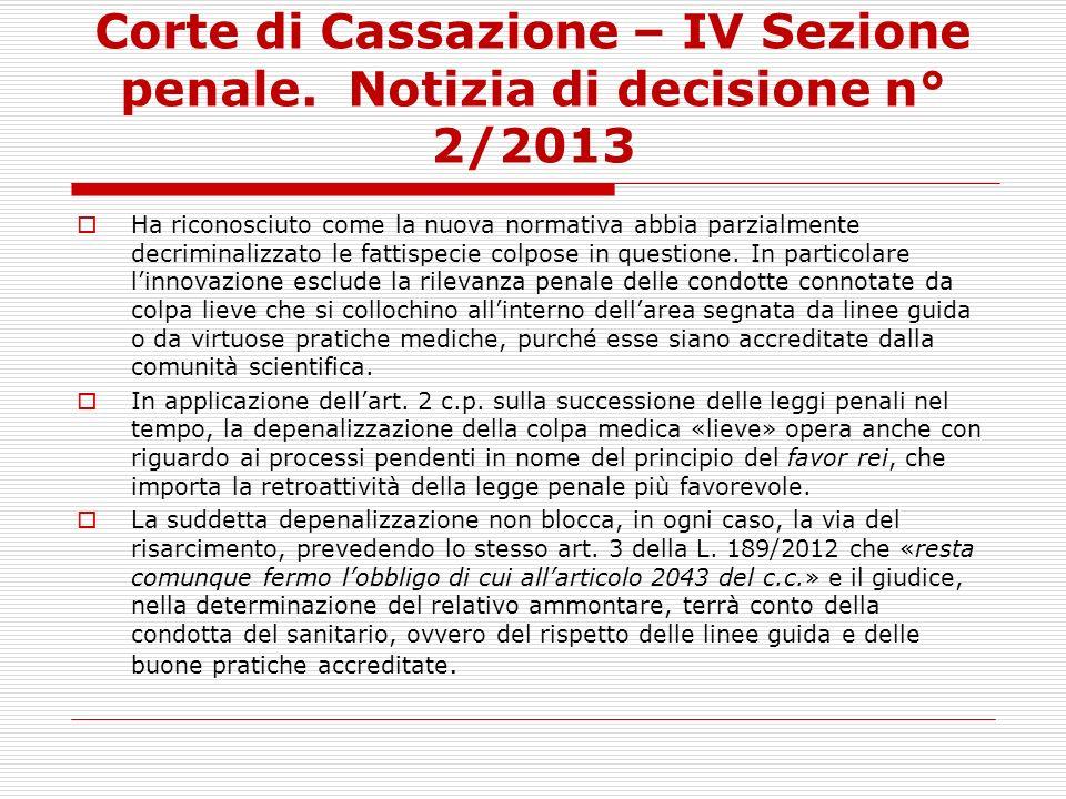 Corte di Cassazione – IV Sezione penale. Notizia di decisione n° 2/2013