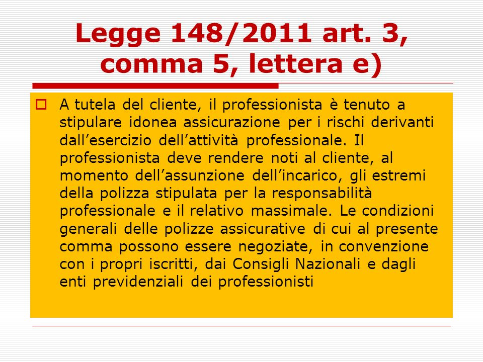 Legge 148/2011 art. 3, comma 5, lettera e)