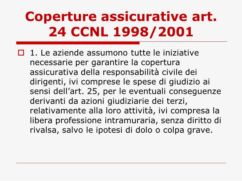 Coperture assicurative art. 24 CCNL 1998/2001