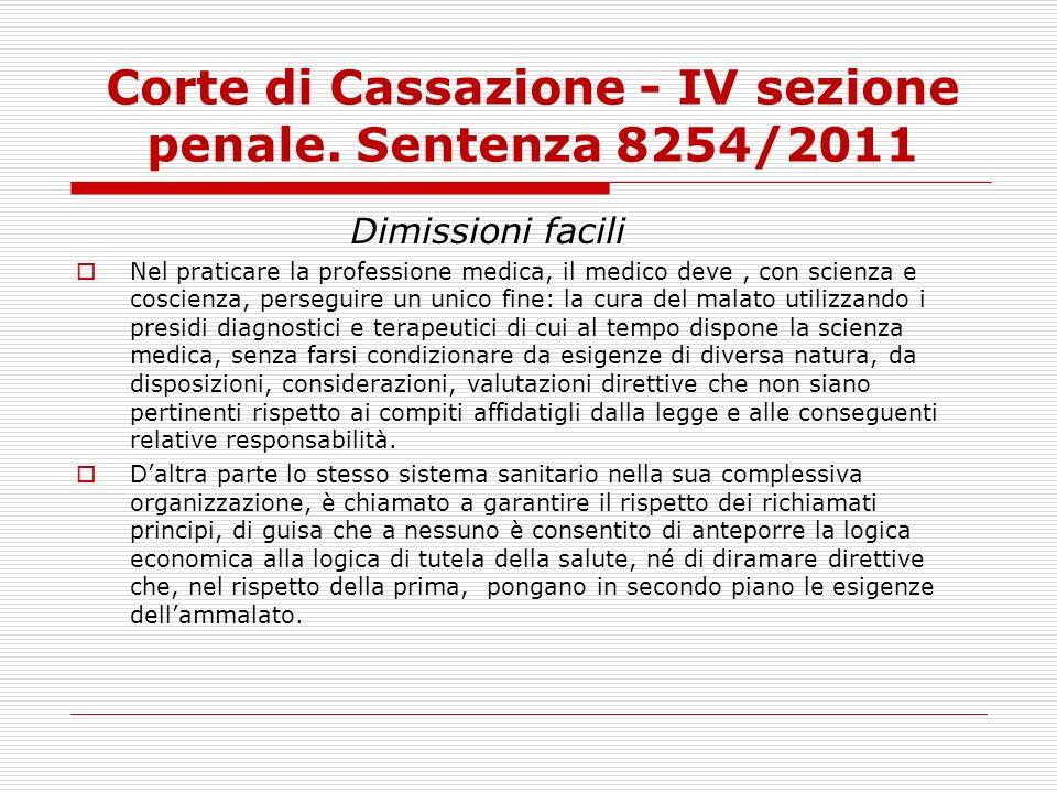 Corte di Cassazione - IV sezione penale. Sentenza 8254/2011