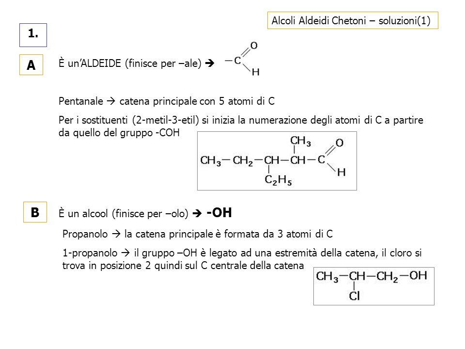 A B 1. Alcoli Aldeidi Chetoni – soluzioni(1)