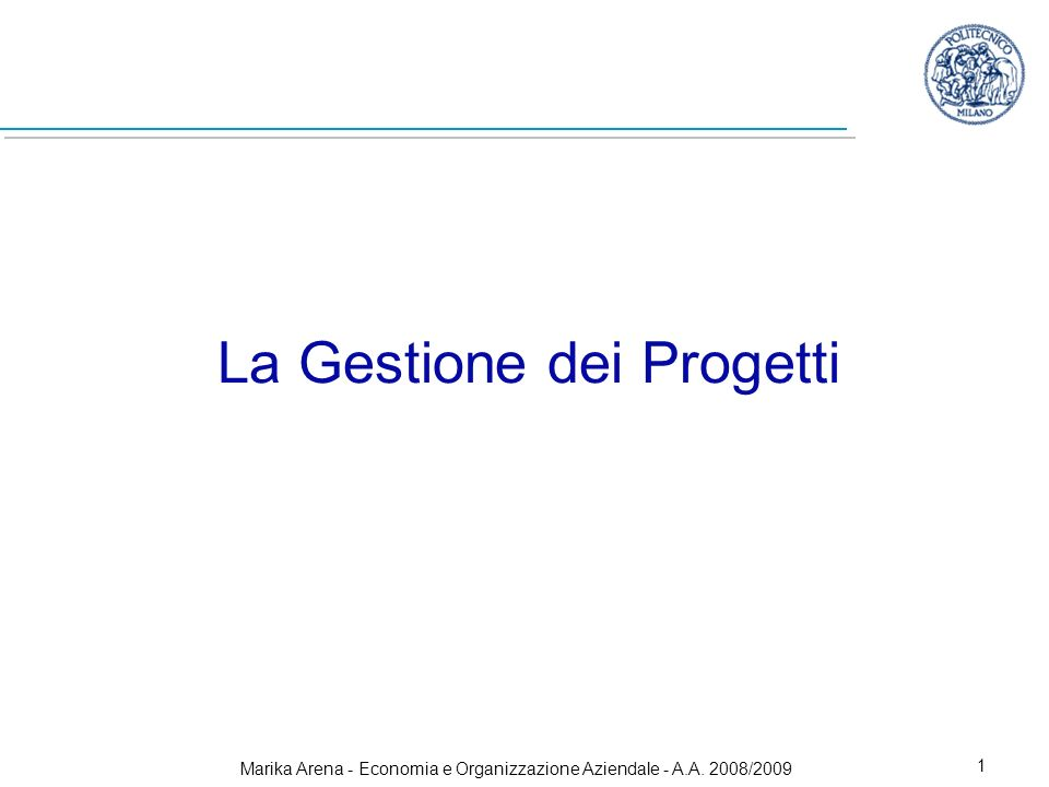 La Gestione dei Progetti