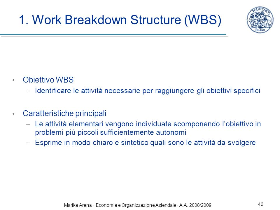 1. Work Breakdown Structure (WBS)