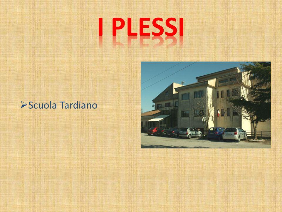 I plessi Scuola Tardiano